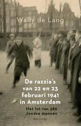 De razzia's van 22 en 23 februari 1941 in Amsterdam | Wally de Lang | 9789045042749