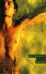 Kus me | Bart Moeyaert |