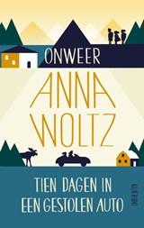 Onweer & Tien dagen in een gestolen auto   Anna Woltz  