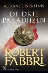De drie paradijzen | Robert Fabbri |