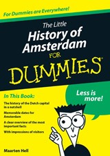 The little history of Amsterdam for dummies | Maarten Hell |