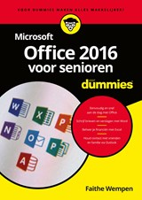Microsoft Office 2016 voor senioren voor Dummies | Faithe Wempen |