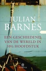 Een geschiedenis van de wereld in 10 1/2 hoofdstuk | Julian Barnes |