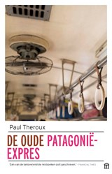 De oude Patagonië-Express | Paul Theroux | 9789046705919