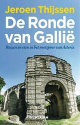 De ronde van Gallië | Jeroen Thijssen |