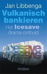 Vulkanisch bankieren | Jan Libbenga |