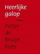 Heerlijke galop | Pieter de Bruijn Kops |