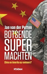 Botsende supermachten | Jan van der Putten | 9789046821718