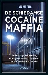 De Schiedamse cocaïnemaffia | Jan Meeus | 9789046822340