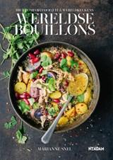 Wereldse bouillons | Marianne Snel | 9789046825297