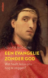 Een evangelie zonder God | Julian Baggini |