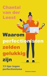 Waarom perfectionisten zelden gelukkig zijn | Chantal van der Leest |