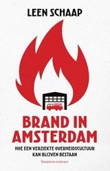 Brand in Amsterdam | Leen Schaap | 9789047014928