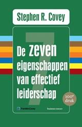 De zeven eigenschappen van effectief leiderschap | Stephen R. Covey |