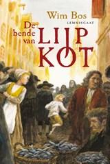 De bende van Lijp Kot   Wim Bos  