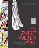De zweetvoetenman | Annet Huizing | 9789047708261