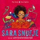 Sara Snufje en de uitvindwedstrijd | Pip Jones | 9789047711971