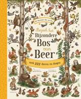 Bezoek het Bijzondere Bos van Beer | Rachel Piercey | 9789047712701