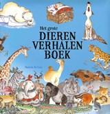 Het grote dierenverhalenboek | Daniela de Luca | 9789048312573