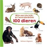 Mijn eerste kijk-en woordenboek: 100 dieren | auteur onbekend |