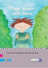 Geen wissel voor Sam! AVI E4 | Frank van Pamelen |