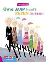 Ome Jaap heeft zeven zussen | Bette Westera |