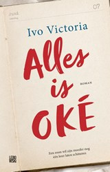 Alles is OKÉ | Ivo Victoria | 9789048834372
