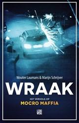 Wraak | Wouter Laumans ; Marijn Schrijver |