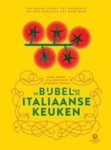 De bijbel van de Italiaanse keuken | Maud Moody ; Leonardo Pacenti ; Nina Bogaerts |
