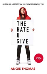The Hate U Give | Angie Thomas | 9789048848607