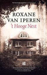 't Hooge Nest   Roxane van Iperen   9789048854783