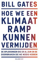 Hoe we een klimaatramp kunnen vermijden | Bill Gates |