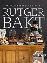 Rutger bakt de 100 allerbeste recepten | Rutger van den Broek | 9789048857913
