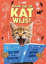 Maak dat de kat wijs! | Izzi Howell | 9789048858033
