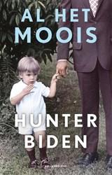 Al het moois | Hunter Biden | 9789048861712
