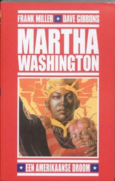 Martha Washington - Een Amerikaanse droom