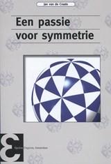 Een passie voor symmetrie | Jan van de Craats |