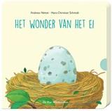 Het wonder van het ei | Hans-Christian Schmidt |