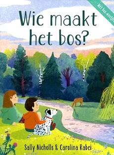 Wie maakt het bos?