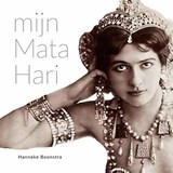 Mijn Mata Hari | Hanneke Boonstra |