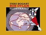 Bob Dylan illustrated | Theo Bogart |