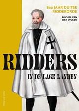 Ridders in de Lage Landen | Michel van der Eycken |