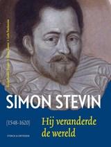 Simon Stevin (1548-1620) | Guido Vanden Berghe ; Ludo Van Damme ; Dieter Viaene | 9789056156558