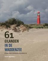 61 eilanden in de Waddenzee | Evert Jan Prins | 9789056156732