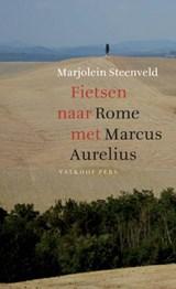 Fietsen naar Rome met Marcus Aurelius | Marjolein Steenveld | 9789056253226