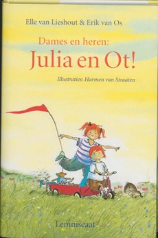Dames en heren : Julia en Ot !