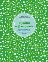 Werkboek mindful zelfcompassie | Kristin Neff ; Christopher Germer |