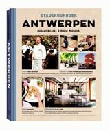 Stadskookboek Antwerpen | Marlies Beckers ; Marie Monsieur |