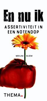 En nu ik | Merijne Bloem | 9789058716965