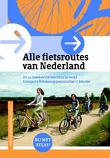 Alle Fietsroutes in Nederland | auteur onbekend | 9789058819802